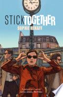 Stick Together by Sophie Hénaff
