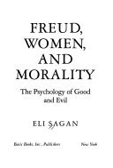 Freud, Women, and Morality