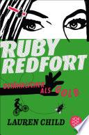 Ruby Redfort     Gef  hrlicher als Gold