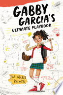 Gabby Garcia S Ultimate Playbook