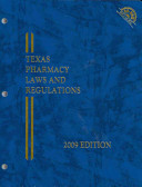 Texas Pharmacy Laws and Regulations 2009