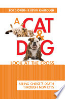 A Cat   Dog Look at the Cross