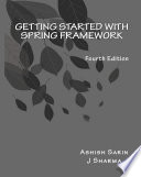 Getting started with Spring Framework  covers Spring 5  4th Edition