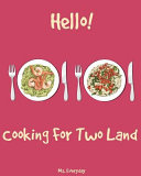 Hello Cooking For Two Land