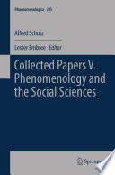 Collected Papers V  Phenomenology and the Social Sciences