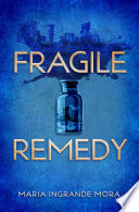 Fragile Remedy Book PDF