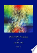 Poetry Pieces Of Europe Vol 1