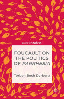 Foucault on the Politics of Parrhesia