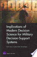 Implications Of Modern Decision Science For Military Decision Support Systems