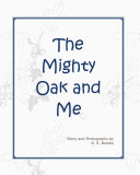 The Mighty Oak and Me