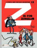 Spirou & Fantasio - Volume 13 - Z is for Zorglub