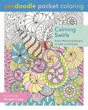Zendoodle Pocket Coloring  Calming Swirls