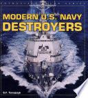 Modern U  S  Navy Destroyers