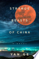Strange Beasts of China Book PDF