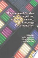 Corpus based Studies in Language Use  Language Learning  and Language Documentation