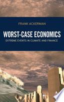 Worst Case Economics
