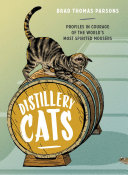 Distillery Cats : distilleries around the world, with...