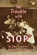 The Trouble with Siop r