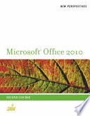New Perspectives on Microsoft Office 2010  Second Course