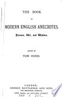The book of modern English anecdotes  ed  by T  Hood