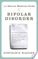 The Natural Medicine Guide To Bipolar Disorder