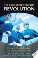The Laparoscopic Surgery Revolution  Finding a Capable Surgeon in a Rapidly Advancing Field