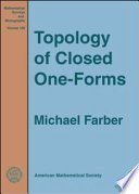 Topology Of Closed One Forms : the topology, geometry and dynamics of closed...
