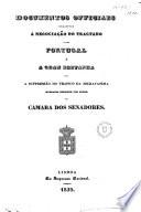 Documentos Officiaes Relativos    Negocia    o Do Tractado Entre Portugal E a Gram Bretanha Para a Suppress  o Do Trafico Da Escravatura