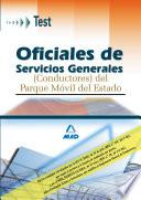 Oficiales de Servicios Generales  conductores  Del Parque Movil Del Estado  Test  E book