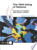 The Well being of Nations The Role of Human and Social Capital Book PDF