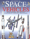 The History of Space Vehicles