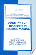 Conflict And Tradeoffs In Decision Making