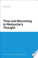 Time and Becoming in Nietzsche s Thought