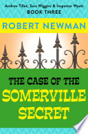 The Case of the Somerville Secret