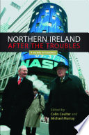 Northern Ireland after the troubles