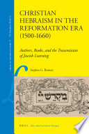christian hebraism in the reformation era 1500 1660