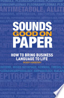 Sounds Good on Paper Your Business Writing More Impact