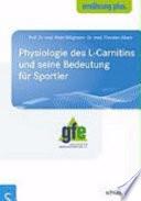 Physiologie des L-Carnitins und seine Bedeutung für Sportler