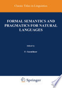 Formal Semantics and Pragmatics for Natural Languages
