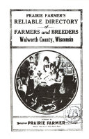 Prairie Farmer s Reliable Directory of Farmers and Breeders  Walworth County  Wisconsin