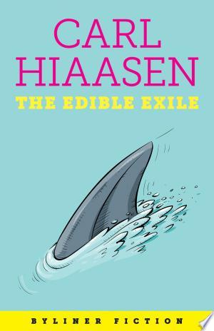 The Edible Exile - ISBN:9781614520917