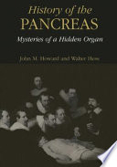 History Of The Pancreas Mysteries Of A Hidden Organ