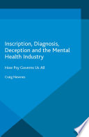 Inscription Diagnosis Deception And The Mental Health Industry