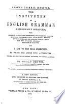 The Institutes of English Grammar  Methodically Arranged