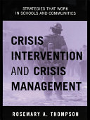 Crisis Intervention and Crisis Management