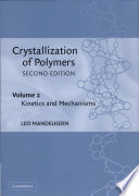 Crystallization of Polymers  Volume 2  Kinetics and Mechanisms