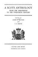 A Scots anthology from the thirteenth to the twentieth century