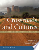 Crossroads and Cultures  Volume A  To 1300