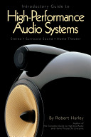 Introductory Guide to High Performance Audio Systems