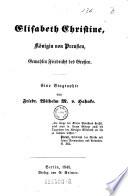 Elisabeth Christine, Königin von Preussen, Gemahlin Friedrichs des Grossen